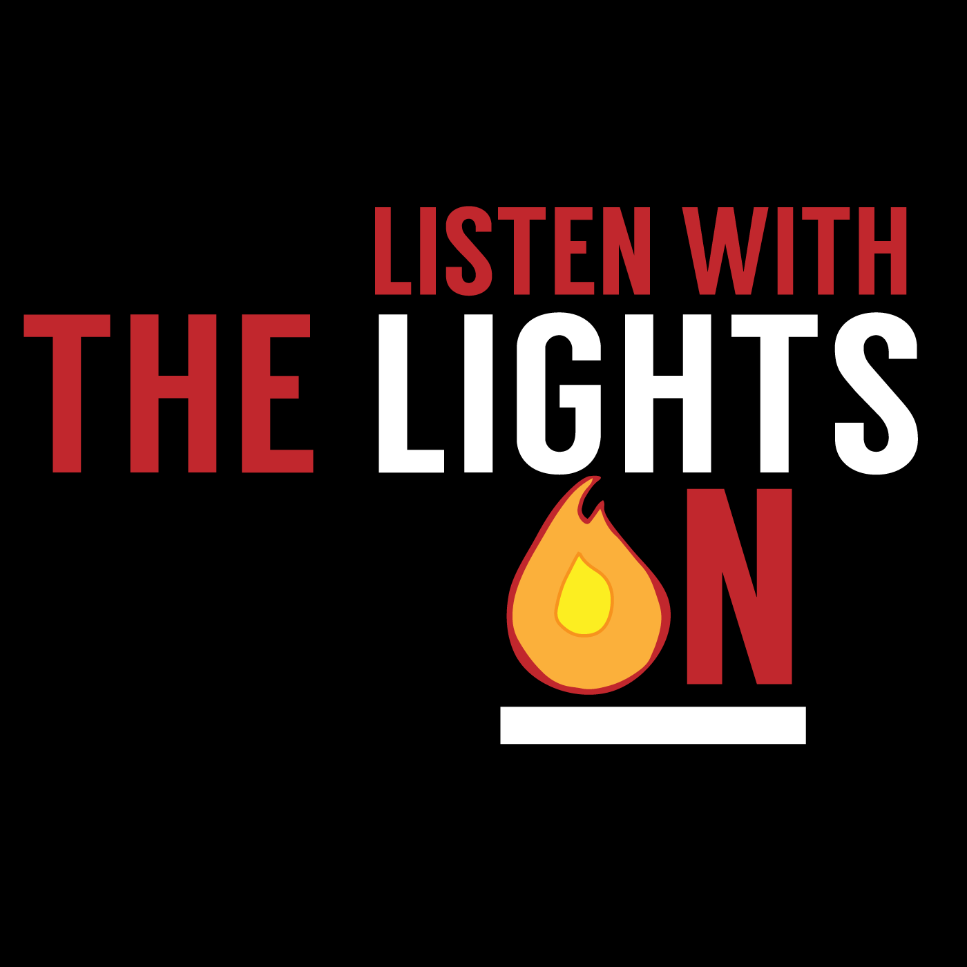 Listen With The Lights On Podcast