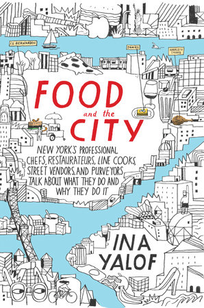 012 Ina Yalof | Food and the City