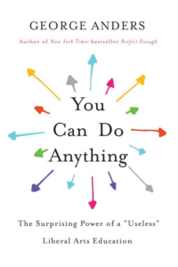 """#1402: """"You Can Do Anything – With A Liberal Arts Education"""""""