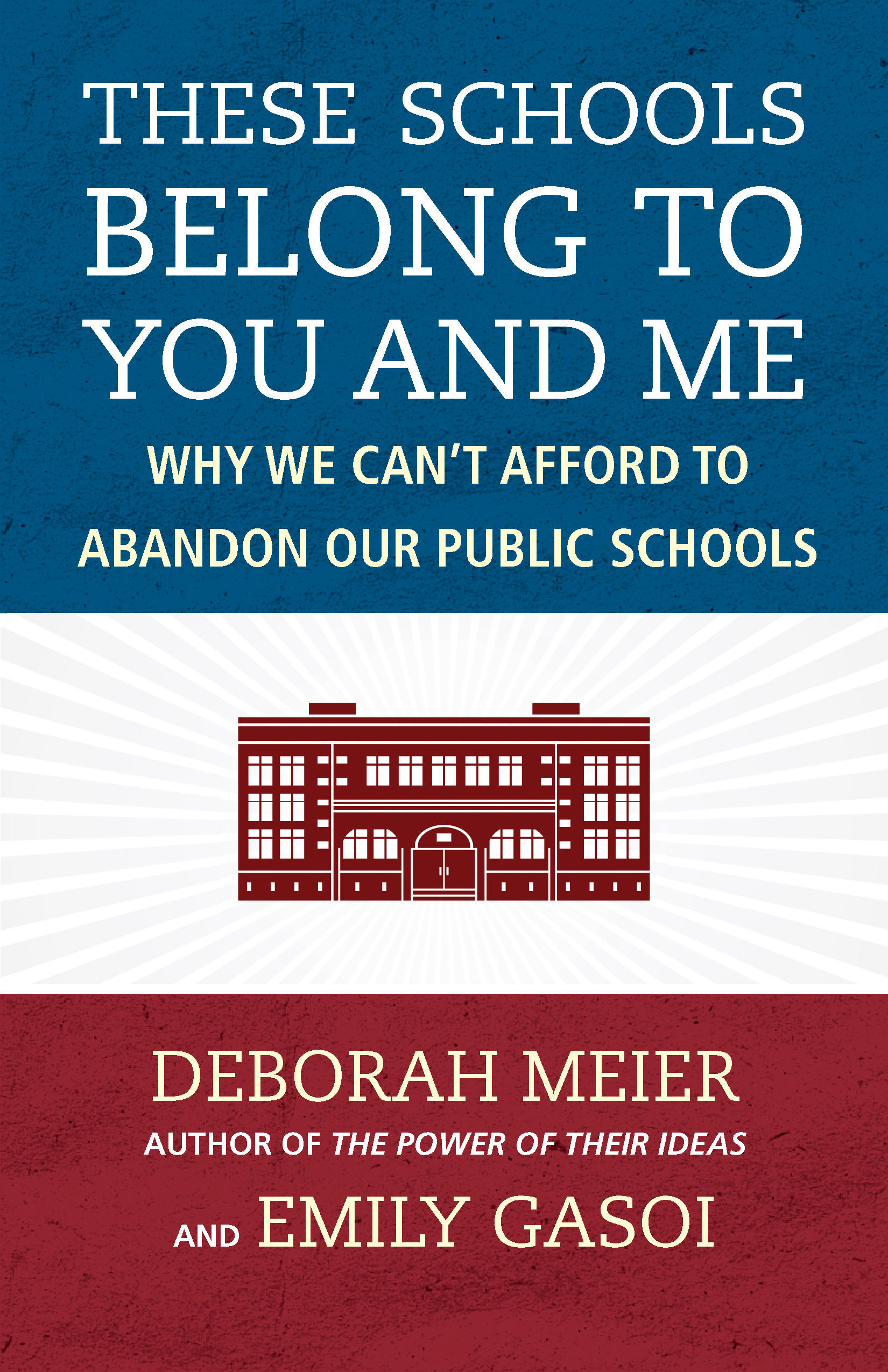 """#1411: """"These Schools Belong To You And Me"""""""