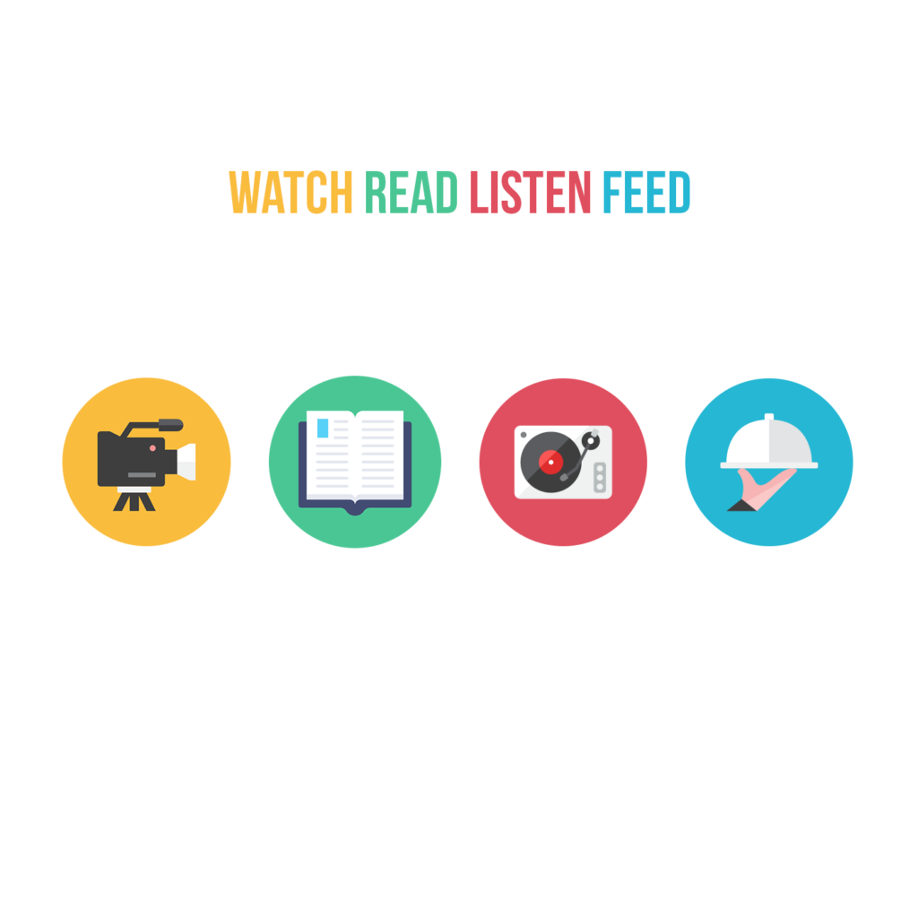 Watch Read Listen Feed