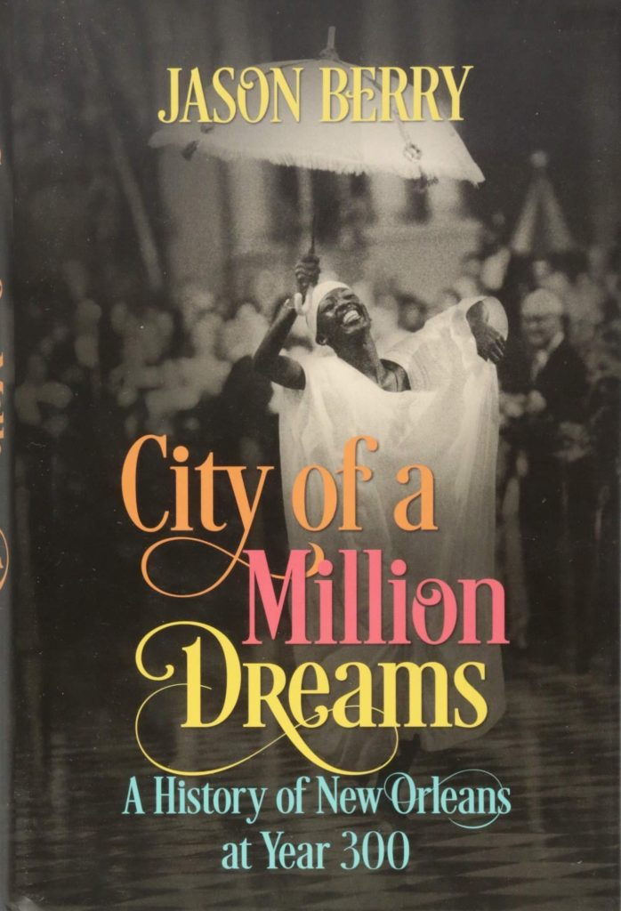 "#1484: ""NOLA – City Of A Million Dreams"""