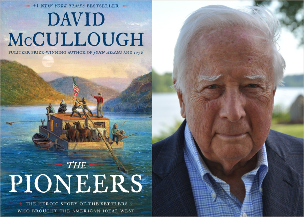 "#1610: New York Times Bestselling Author David McCullough's ""The Pioneers"""