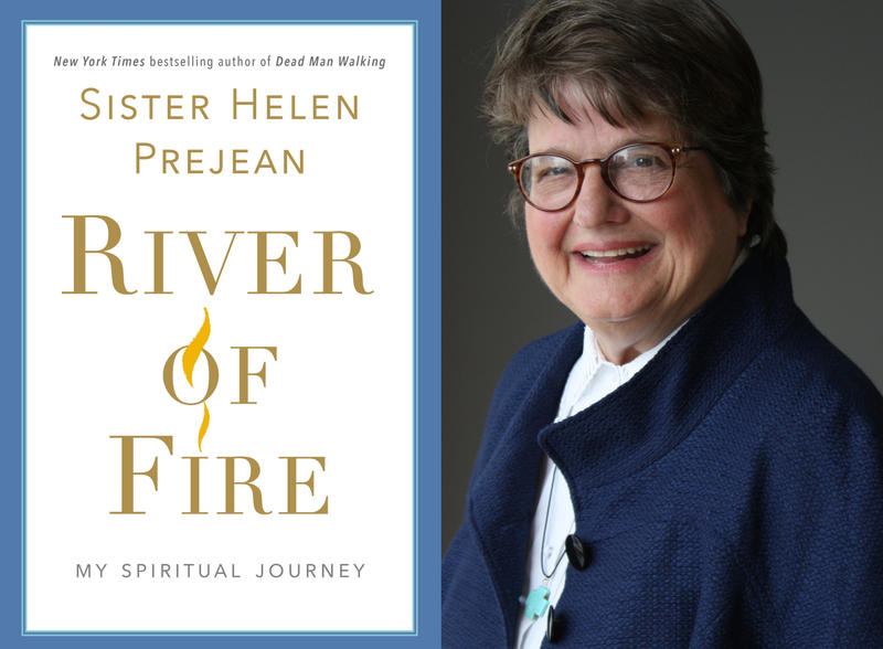 "#1622: Sister Helen Prejean's ""River Of Fire"