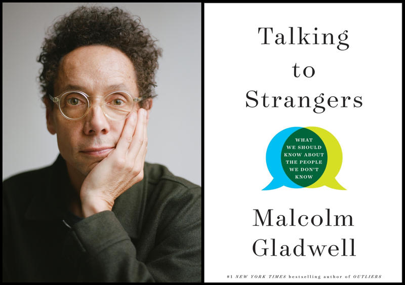 "#1627: Malcolm Gladwell's New Book ""Talking To Strangers"""