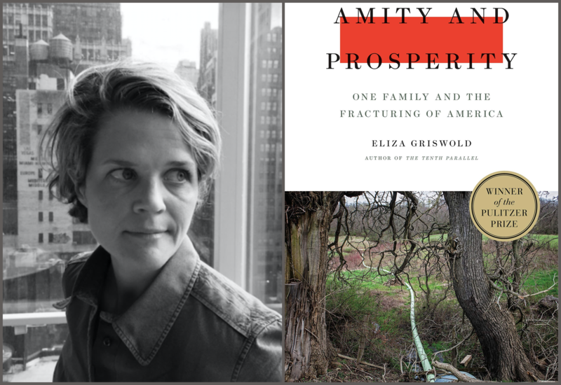 "#1631: Eliza Griswold's ""Amity and Prosperity: One Family and the Fracturing of America"""
