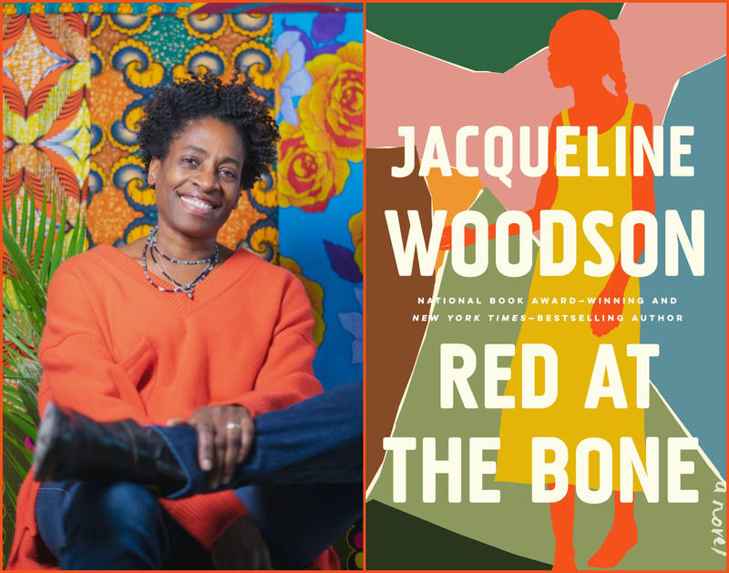 "#1630: Jacqueline Woodson's ""Red At The Bone"""