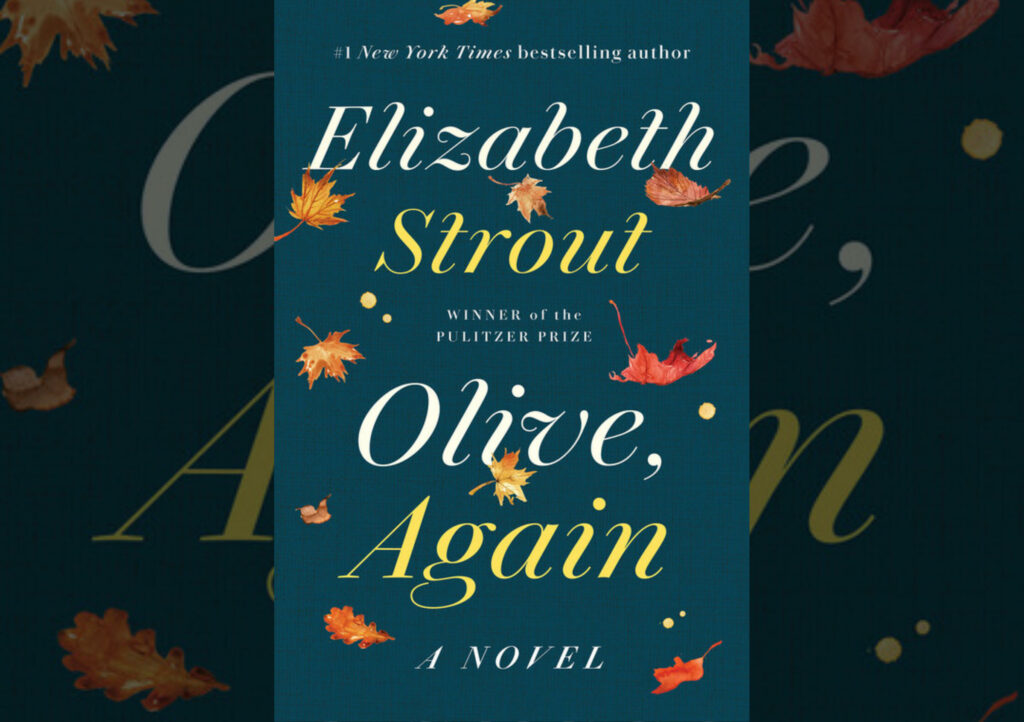 """#1637: Elizabeth Strout's """"Olive, Again"""""""