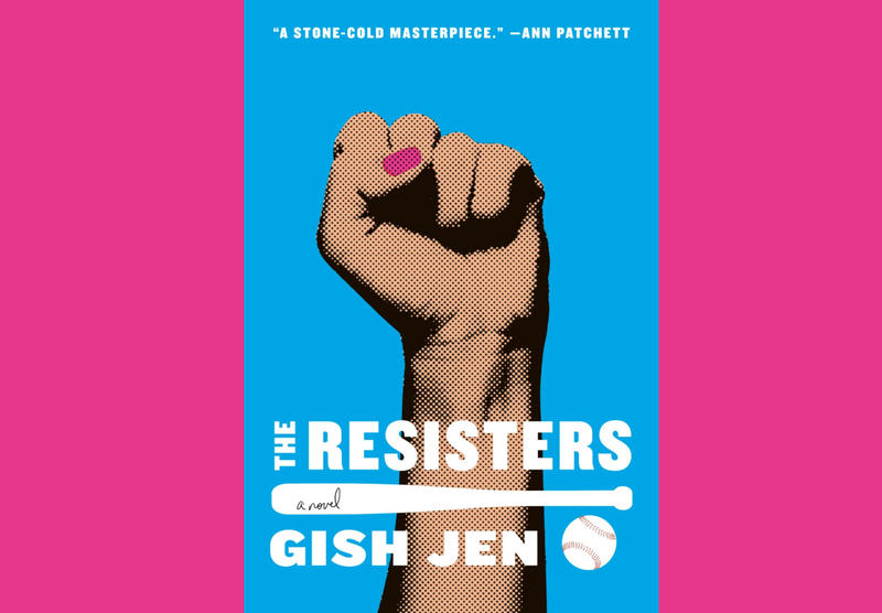 "#1647: Gish Jen's ""The Resisters"" 