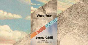 """Jenny Offill's Novel """"Weather"""""""