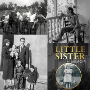 "Patricia Walsh-Chadwick's ""Little Sister, A Memoir"""