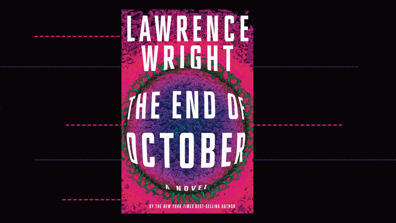 "#1662: Lawrence Wright ""The End Of October"" 