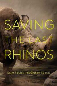 """""""Saving the Last Rhinos"""""""