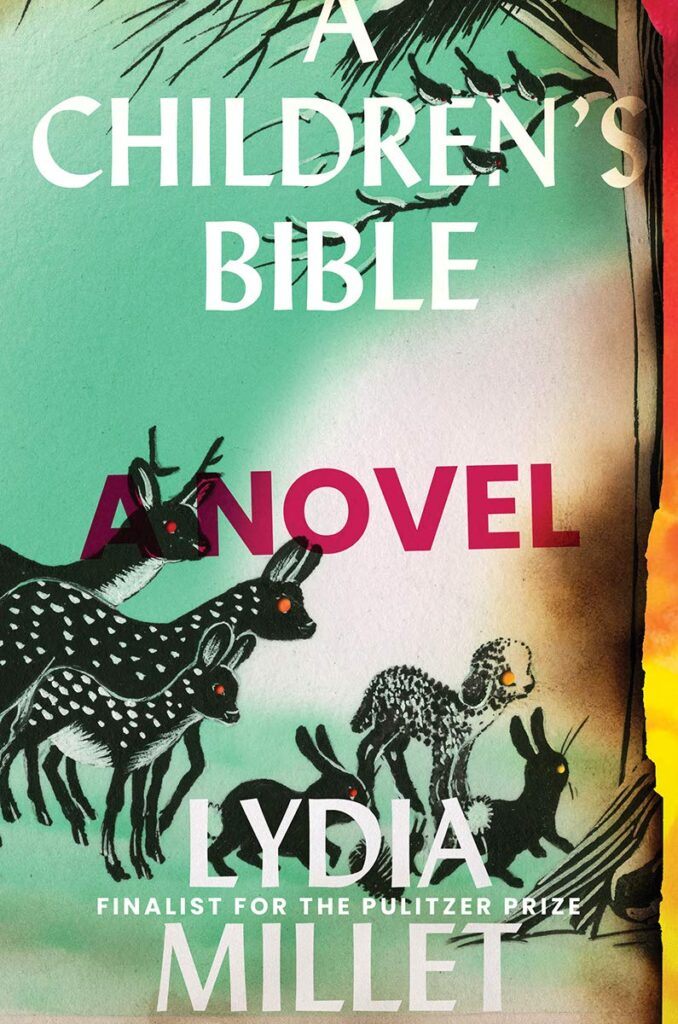 "#1665: Lydia Millet ""A Children's Bible"" 