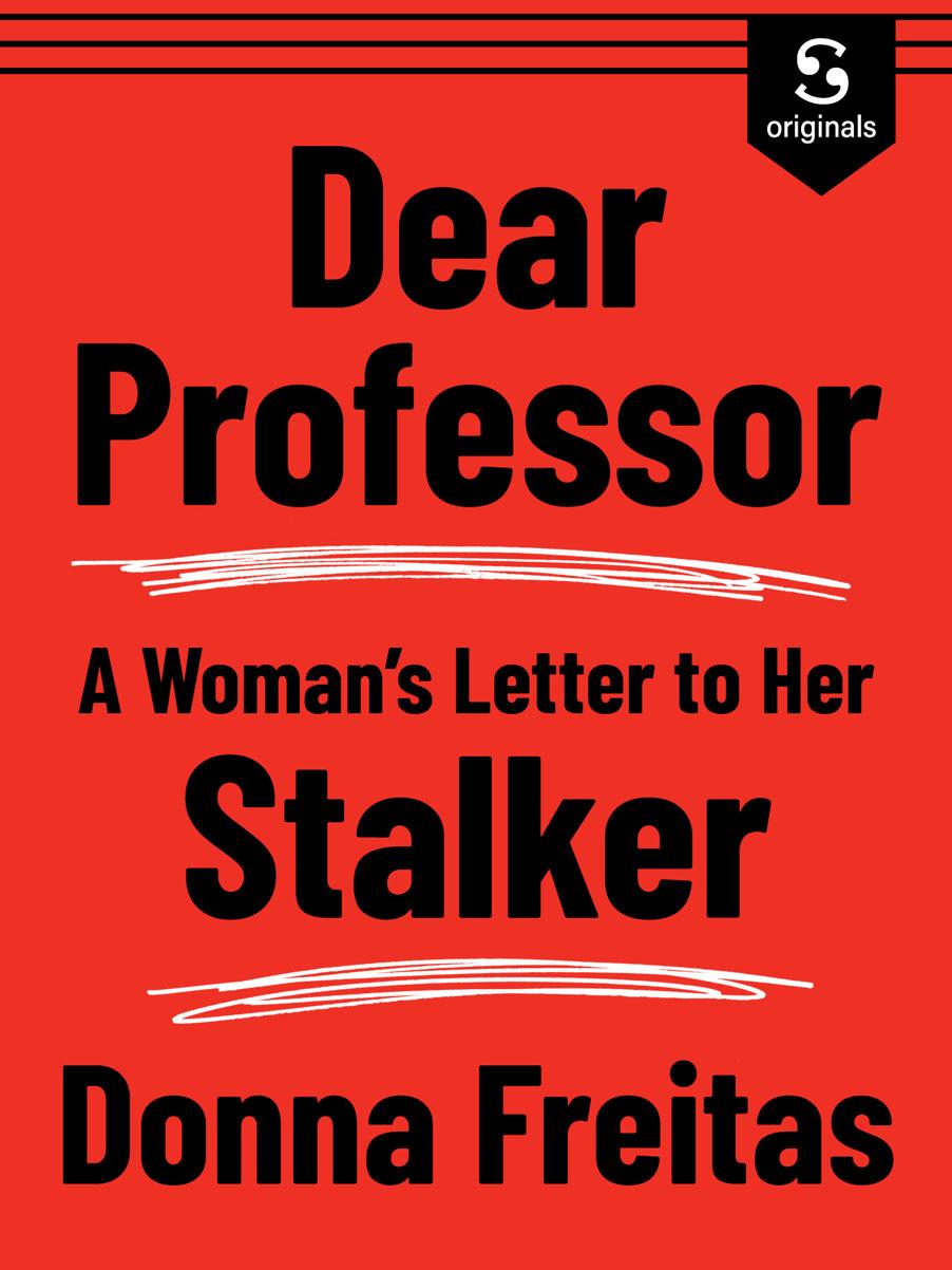 #1619: Dear Professor, A Woman's Letter To Her Stalker | 51%
