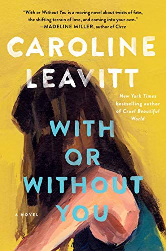 "#1674: Caroline Leavitt ""With Or Without You"" 