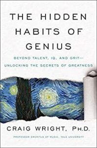 The Hidden Habits of Genius