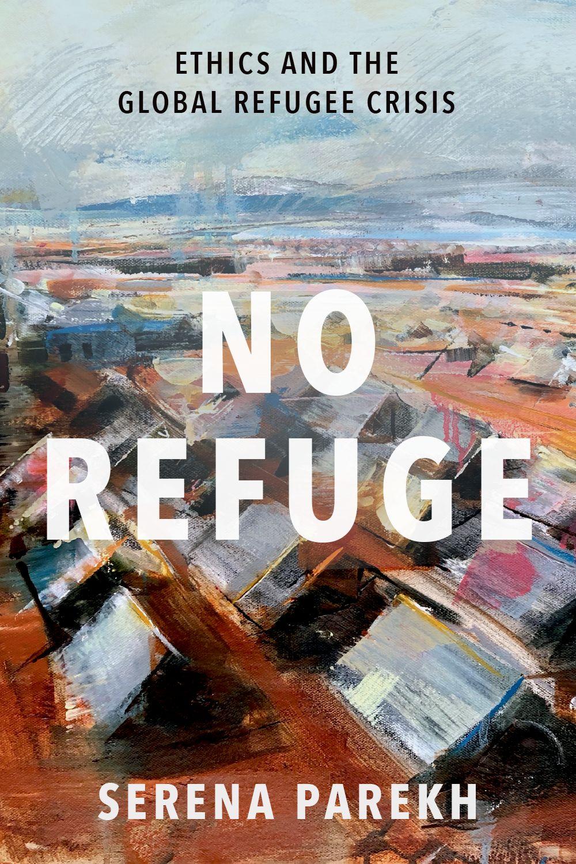 No Refuge | Serena Parekh