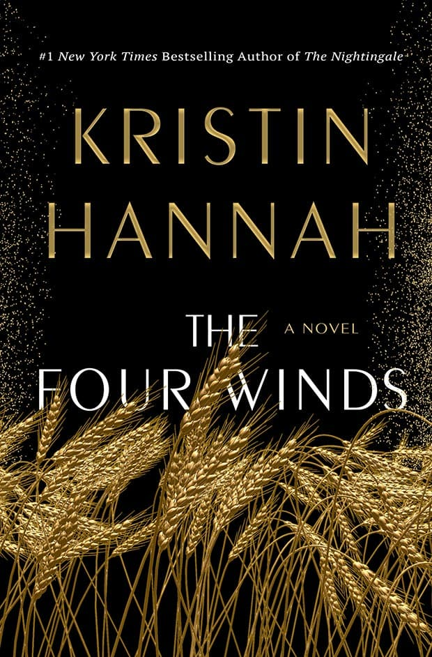 "#1701: Kristin Hannah ""The Four Winds"" 