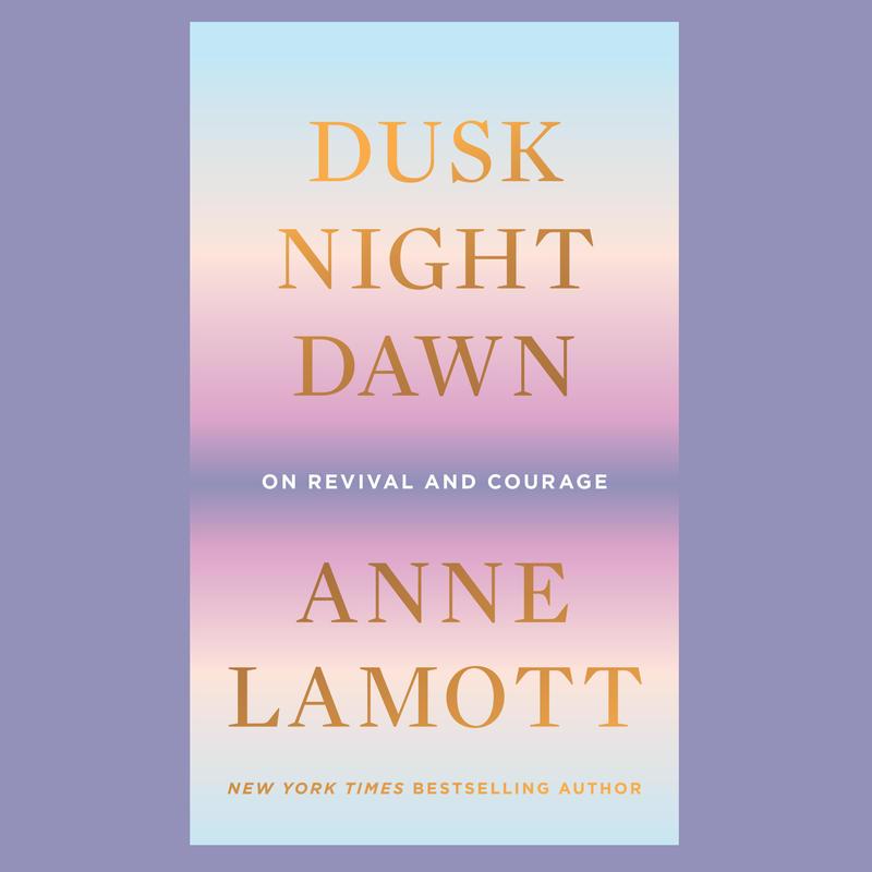 "#1705: Anne Lamott ""Dusk, Night, Dawn"" | The Book Show"